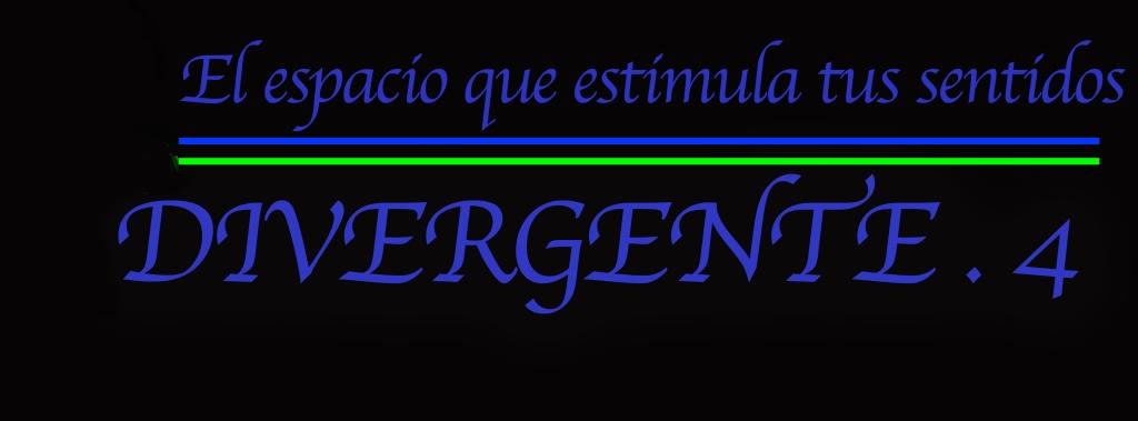 DIVERGENTE.4