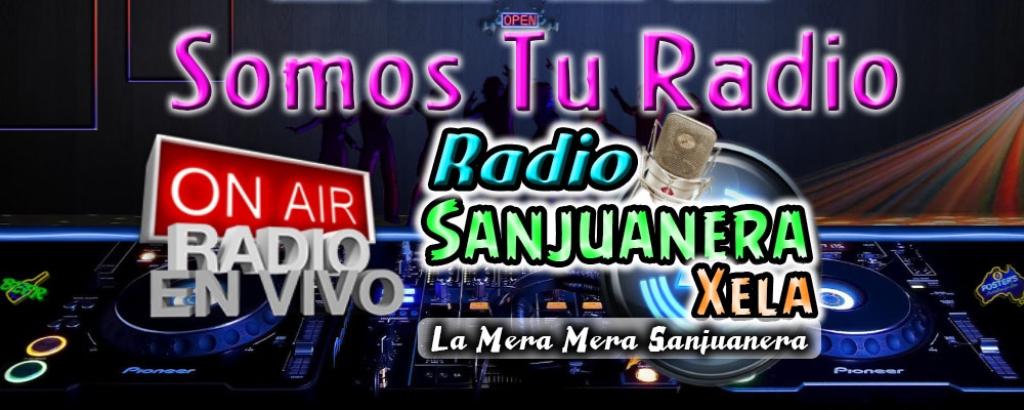 RADIO SANJUANERA XELA