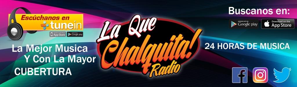 La Que Chalquita Radio La Que Te Toca Los Exitos. De Chalcatongo