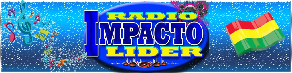 RADIO IMPACTO LIDER BOLIVIA