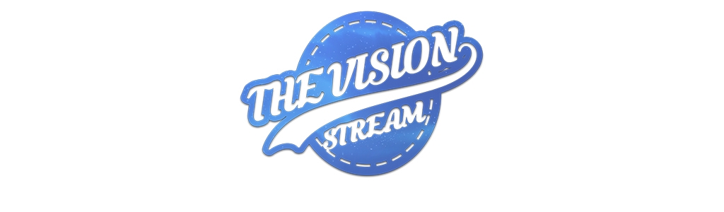 The Vision Stream