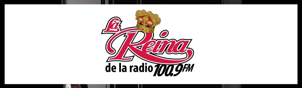 La Reina 100.9FM ¡La Que Manda!.. Y Seguirá Mandando