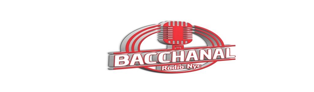 Bacchanal Radio Nyc