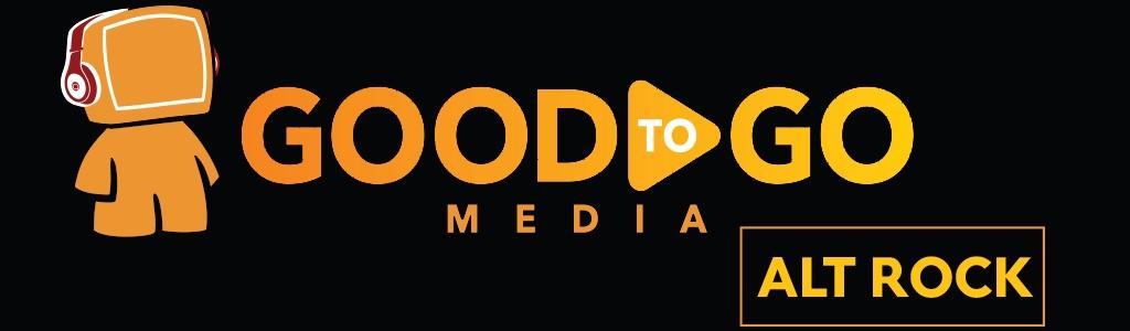 Good to Go Media Alternative Rock