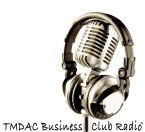 TMDAC Business Club Radio