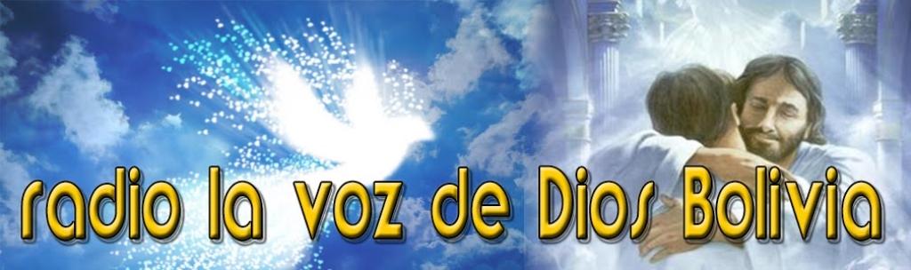 la voz de Dios Bolivia