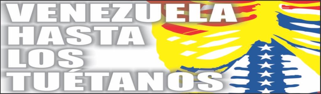 Venezuela Hasta Los Tuétanos