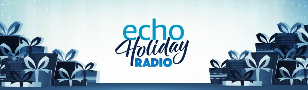 Echo Holiday Radio