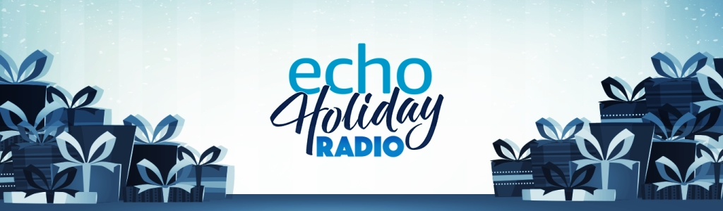 Echo Holiday Radio