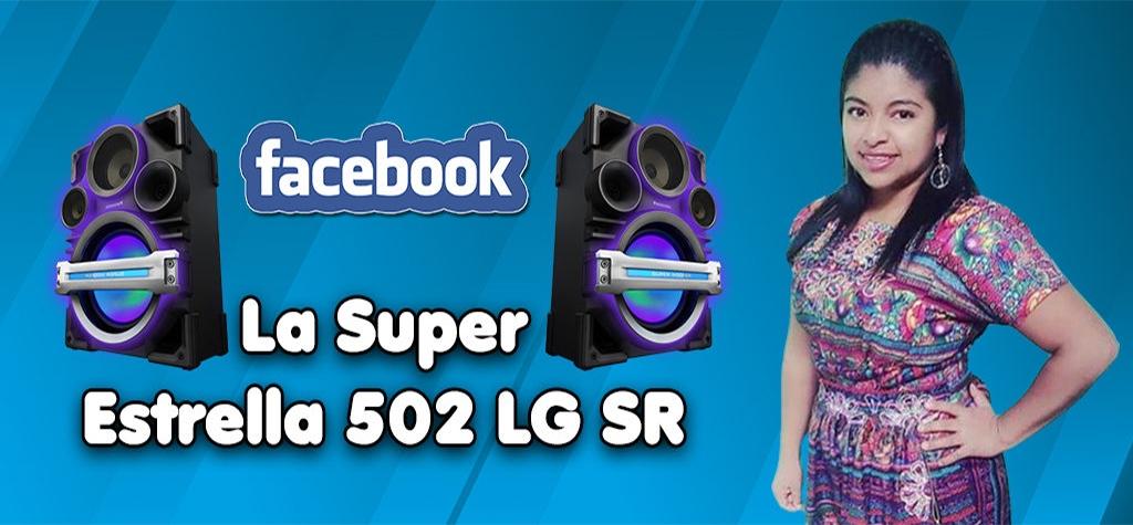 La Super Estrella 502 LG