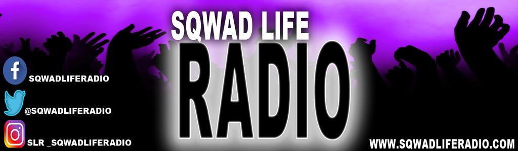 Sqwad Life Radio Network