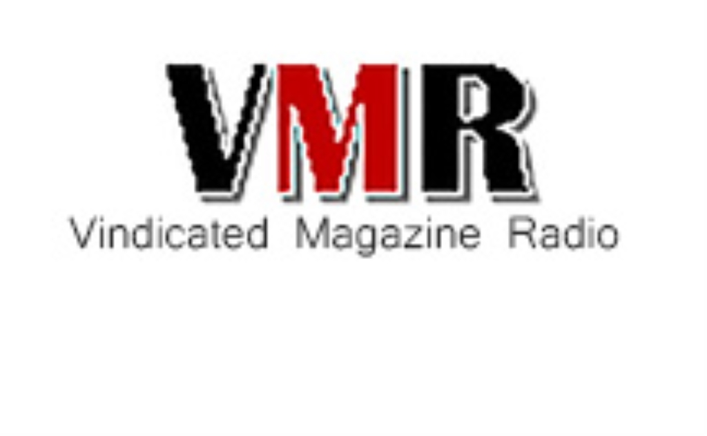 VMR Vindicated Magazine Radio