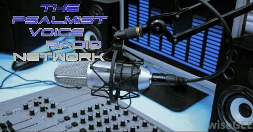 The Psalmist Voice Radio Network