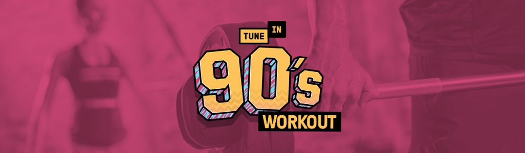 90's Workout