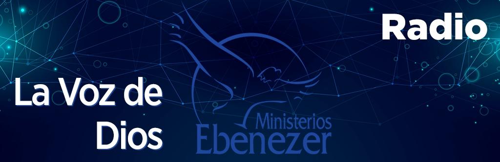 Radio Ebenezer - La Voz de Dios