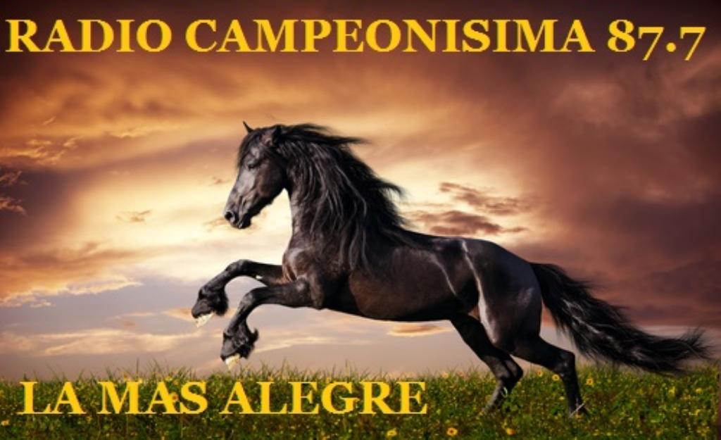 RADIO CAMPEONISIMA LA MAS ALEGRE 87.7