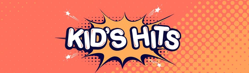 Kid's Hits