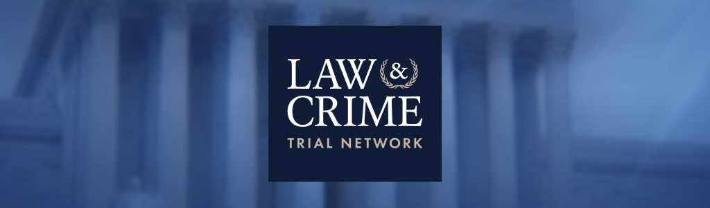 Law & Crime Trial Network