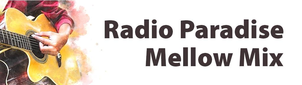 Radio Paradise Mellow Mix