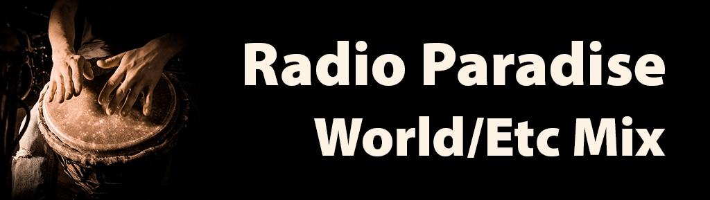 Radio Paradise Eclectic/World Mix