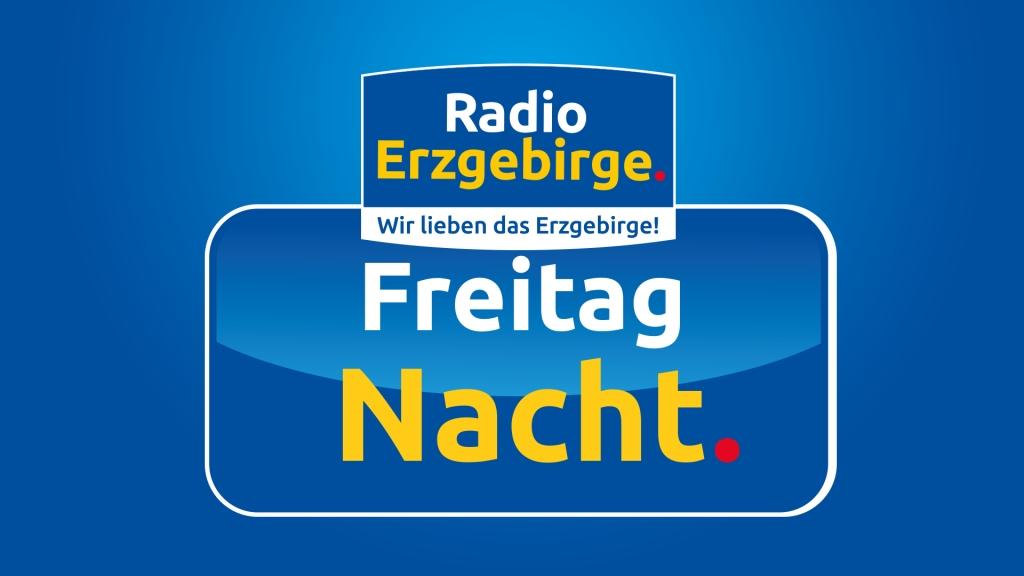 Radio Erzgebirge - Freitag Nacht