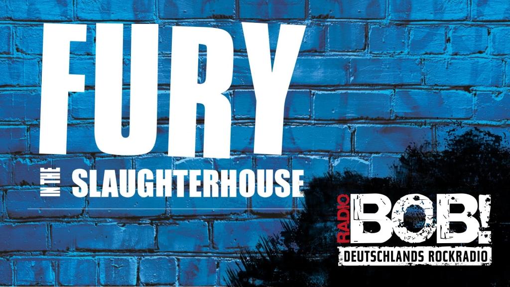 RADIO BOB - Fury in the Slaughterhouse