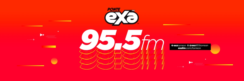 Exa FM 95.5 Torreón